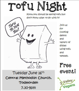 Tofu Night, 16 June, Todmorden