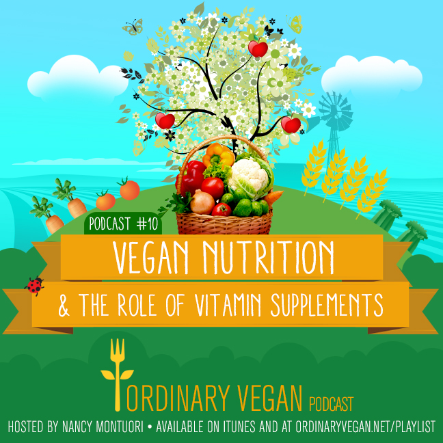 Reblogged Podcast: Vegan nutrition & the role of vitamin supplements