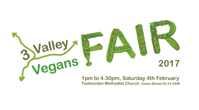 4 Feb: 3 Valley Vegans Fair, #Todmorden Methodist Church, 1pm-4.30pm